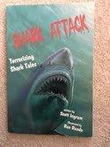 9780737304398: Shark attack: Terrorizing shark tales
