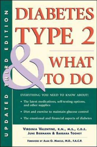 Diabetes Type 2 & What to Do: Valentine, Virginia, Biermann, June
