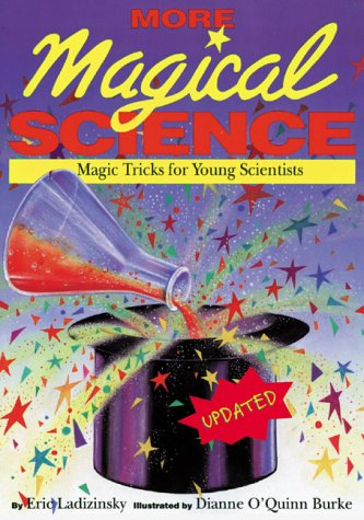 9780737305135: More Magical Science: Magic Tricks for Young Scientists