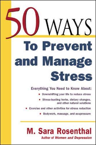 9780737305586: 50 Ways To Prevent and Manage Stress