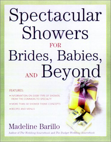 9780737305944: Spectacular Showers for Brides, Babies, and Beyond