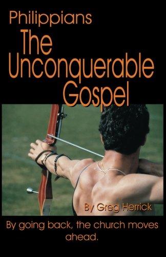 9780737500219: Philippians: The Unconquerable Gospel