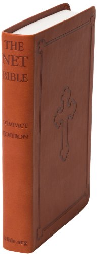 9780737501452: Net Bible-Compact Edition-New English Translation-Premium Bonded Brown Leather Bound with Cross-7,722 Condensed Notes-Glossary of ... Sewn Binding-Satellite Maps of the Holy Lands