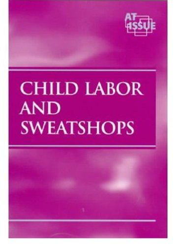 9780737700022: Child Labor and Sweatshops (At Issue Series)