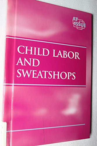 9780737700039: Child Labor and Sweatshops (At Issue Series)