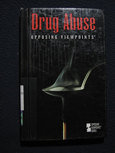 Drug Abuse (Opposing Viewpoints): Editor-James D. Torr;