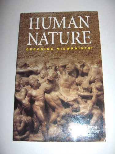 9780737700725: Human Nature: Opposing Viewpoints