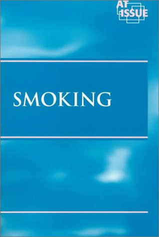 9780737701562: At Issue Series - Smoking (paperback edition)