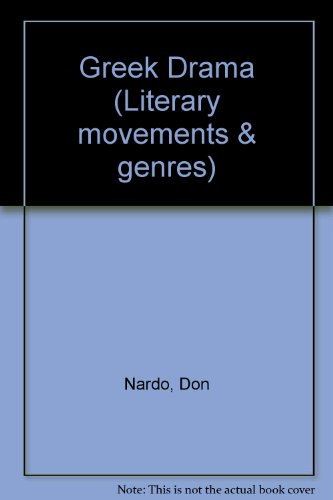 9780737702071: Literary Movements and Genres - Greek Drama (hardcover edition)