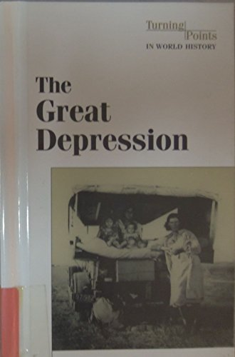 The Great Depression (Turning Points in World History Series): Don Nardo