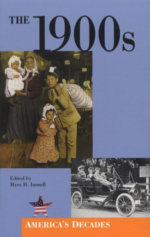 The 1900s (America's Decades): Myra Immell