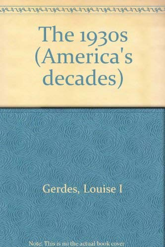 9780737702996: America's Decades - The 1930s (Paperback Edition)