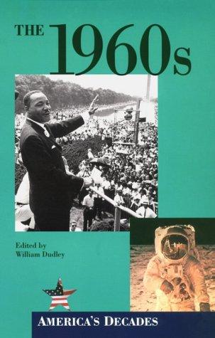 9780737703054: The 1960s (America's Decades)