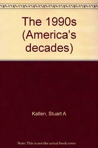 9780737703115: 1990s (America's Decades Ser)