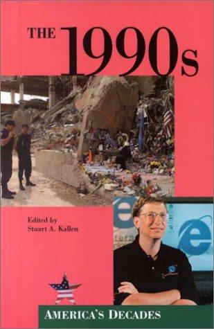 9780737703122: The 1990s (America's Decades)