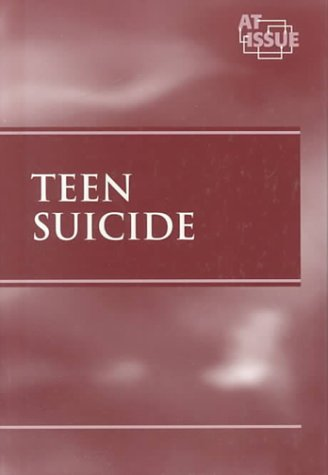 9780737703283: Teen Suicide (At Issue)