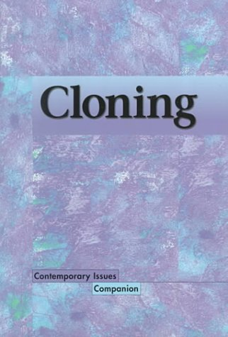 9780737703290: Contemporary Issues Companion - Cloning (Paperback Edition)