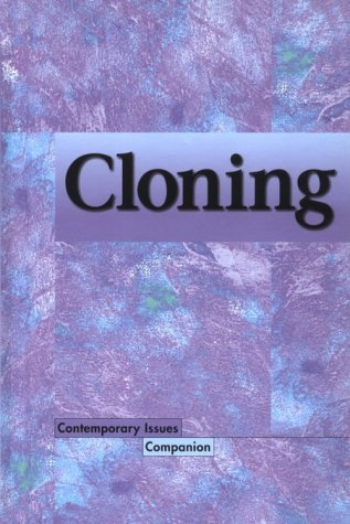 Cloning (Contemporary Issues Companion): Yount, Lisa
