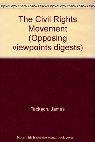 9780737703559: Civil Rights Movement - P (Opposing Viewpoints Digests)