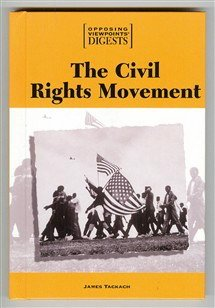 9780737703566: The Civil Rights Movement (Opposing Viewpoints Digests)