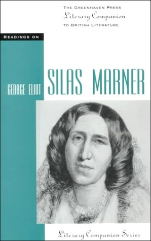 9780737703573: Readings on Silas Marner (Literary companion series)