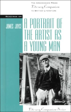 Readings on: A Portrait Of The Artist: James Joyce