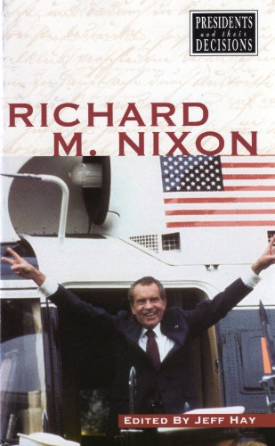 9780737704044: Presidents and Their Decisions - Richard M. Nixon (paperback edition)