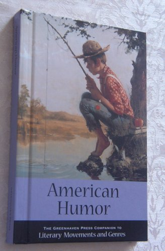American Humor (Greenhaven Press Companion to Literary Movements and Genres): Nolan, Michael