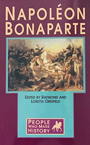 People Who Made History - Napoleon Bonaparte: Raymond Obstfeld, Loretta