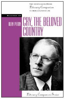 9780737704310: Cry the Beloved Country (Greenhaven Press Literary Companion to World Literature)