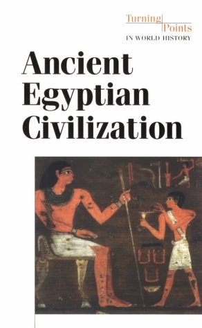 9780737704792: Turning Points in World History - Ancient Egyptian Civilization (paperback edition)