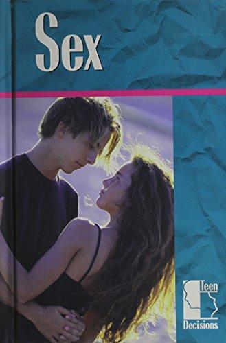 9780737704945: Sex (Teen Decisions)