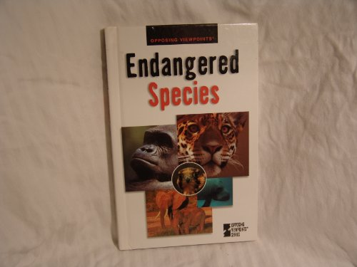 Endangered Species: Opposing Viewpoints: Cothran, Helen: Editor