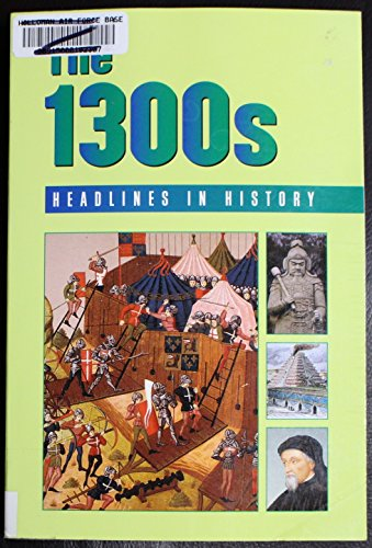 9780737705331: The 1300's: Headlines in History