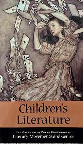 Children's Literature (Greenhaven Press Companion to Literary Movements and Genres): Mass, ...