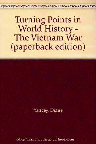 9780737706130: Turning Points in World History - The Vietnam War (paperback edition)