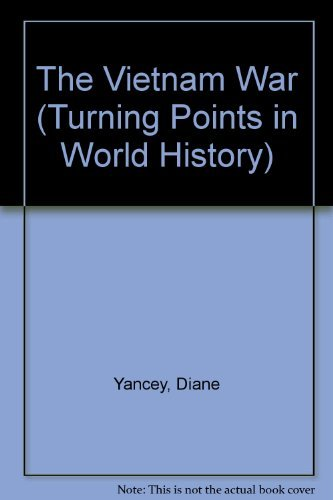 9780737706147: Turning Points in World History - The Vietnam War (hardcover edition)