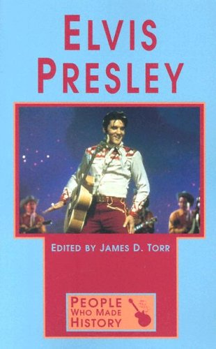 People Who Made History - Elvis Presley