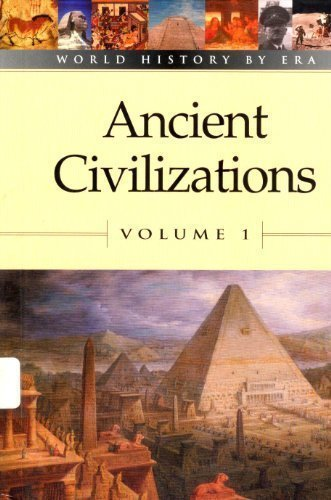 9780737706468: World History by Era - Vol. 1 Ancient Civilizations (hardcover edition)