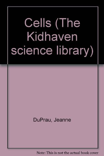The KidHaven Science Library - Cells: Jeanne DuPrau