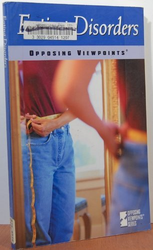 9780737706512: Eating Disorders: Opposing Viewpoints