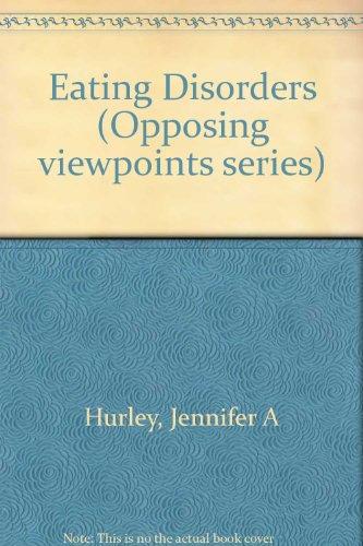 9780737706529: Eating Disorders: Opposing Viewpoints