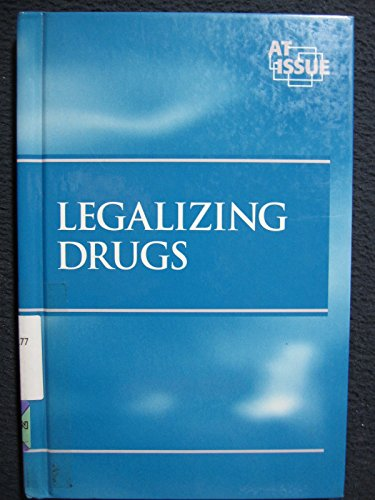 Legalizing Drugs (At Issue Series) (0737706627) by Louise I. Gerdes
