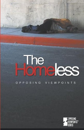 9780737707502: Opposing Viewpoints Series - The Homeless (hardcover edition)
