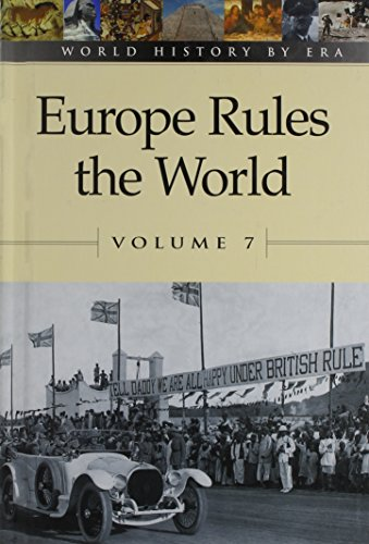 9780737707670: World History by Era - Vol. 7 Europe Rules the World (hardcover edition)