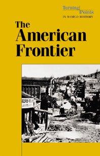 The American Frontier: Torr, James D.