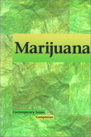 Contemporary Issues Companion - Marijuana (hardcover edition) (0737708352) by Louise I. Gerdes