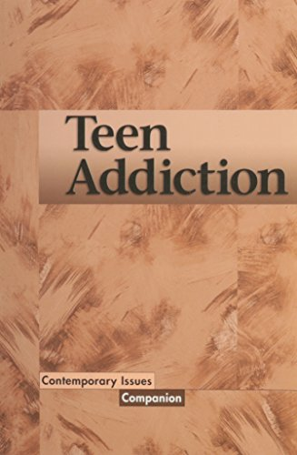 Contemporary Issues Companion - Teen Addiction (paperback edition): Gaughen, Shasta