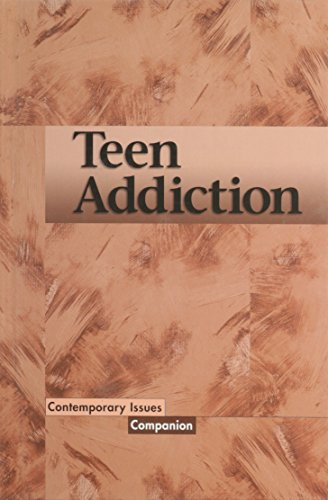 9780737708431: Contemporary Issues Companion - Teen Addiction (hardcover edition)