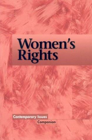 9780737708486: Contemporary Issues Companion - Women's Rights (paperback edition)